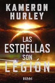 """Novela de fantasía y magia: """"Las estrellas son legión"""" de Kameron Hurley"""