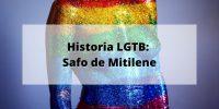 Historia LGTB: Safo de Mitilene y el lesbianismo en la antigua Grecia